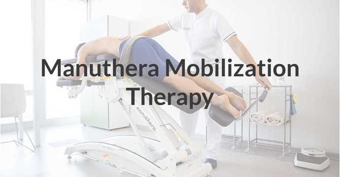 Manuthera Mobilization Therapy