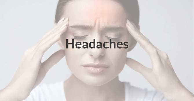Headaches Treatments